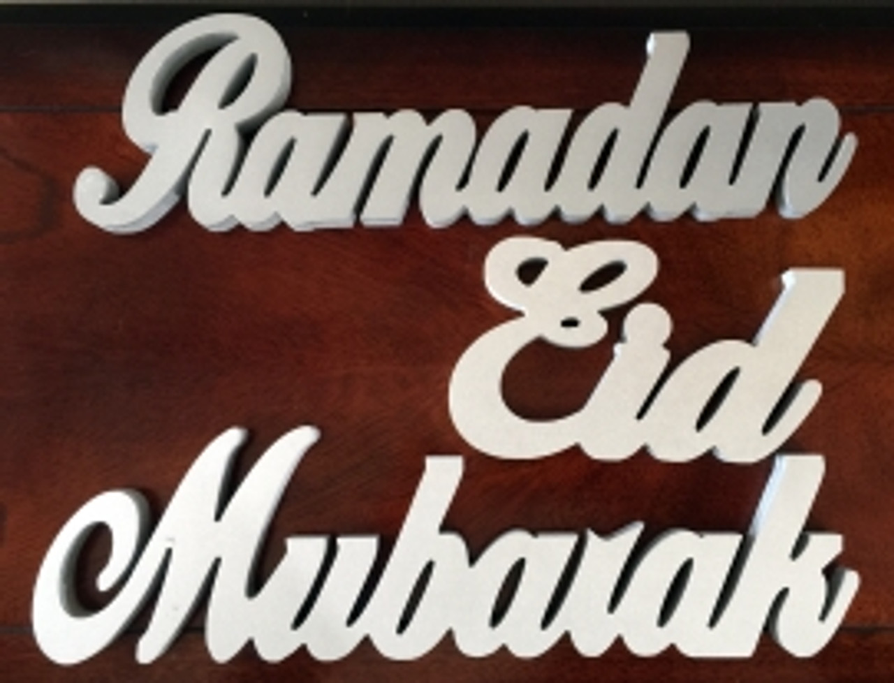NEW MATERIAL -Ramadan Eid Mubarak Word Stands - All 3 words