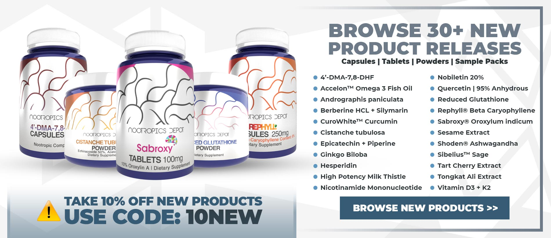 30+ New Products Available Now | Use Code 10NEW To Take 10% Off All New Products