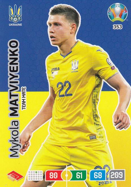 #353 Mykola Matviyenko (Ukraine) Adrenalyn XL Euro 2020