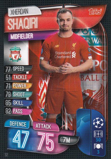 #32 Xherdan Shaqiri (Liverpool) Match Attax Champions League 2019/20