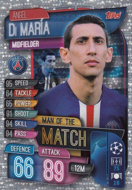 #269 Angel Di Maria (Paris Saint-Germain) Match Attax Champions League 2019/20 MAN OF THE MATCH