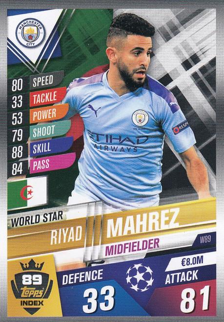 #W89 Riyad Mahrez (Manchester City) Match Attax 101 2019/20