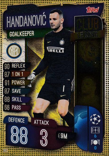 #303 Samir Handanovic (FC Internazionale Milano) Match Attax Champions League 2019/20 CLUB LEGEND
