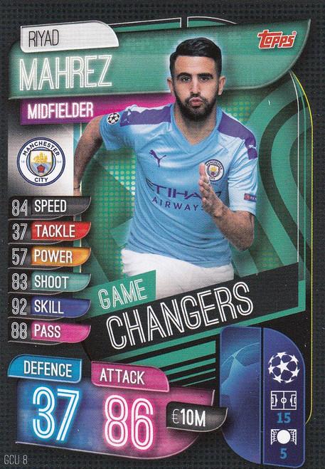#GCU8 Riyad Mahrez (Manchester City) Match Attax Champions League 2019/20 GAME CHANGERS