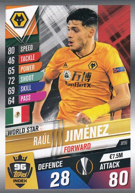 #W96 Raul Jimenez (Wolverhampton Wanderers) Match Attax 101 2019/20