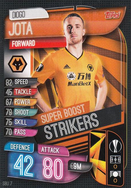 #SBU7 Diogo Jota (Wolverhampton Wanderers) Match Attax Champions League 2019/20 SUPER BOOST STRIKERS