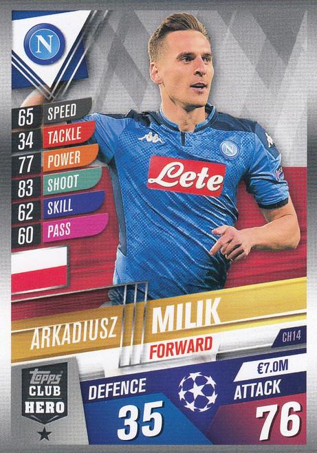 #CH14 Arkadiusz Milik (SSC Napoli) Match Attax 101 2019/20 CLUB HEROES