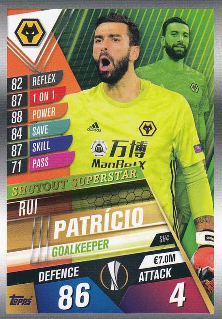 #SH4 Rui Patricio (Wolverhampton Wanderers) Match Attax 101 2019/20 SHUTOUT SUPERSTAR