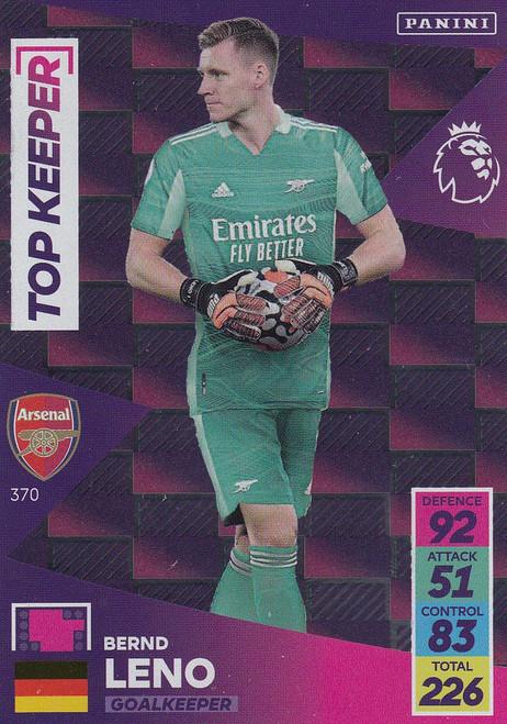 #370 Bernd Leno (Arsenal) Adrenalyn XL Premier League 2021/22 TOP KEEPER
