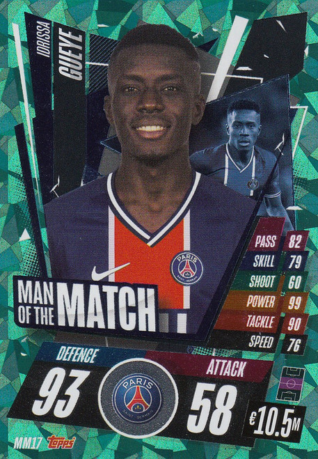 #MM17 Idrissa Gueye (Paris Saint-Germain) Match Attax Champions League 2020/21 MAN OF THE MATCH