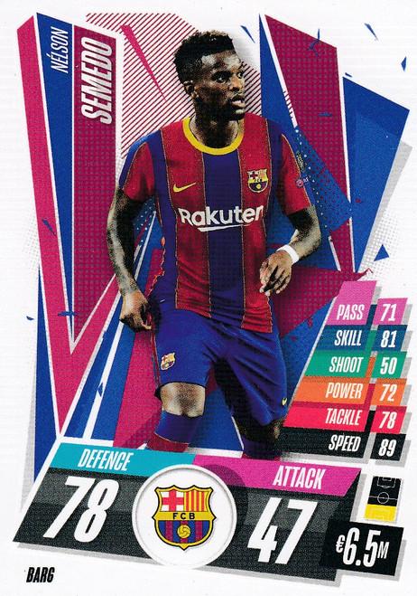 #BAR6 Nelson Semedo (FC Barcelona) Match Attax Champions League 2020/21