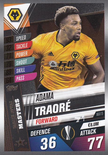 #MA15 Adama Traore (Wolverhampton Wanderers) Match Attax 101 2019/20 MATCH ATTAX MASTERS
