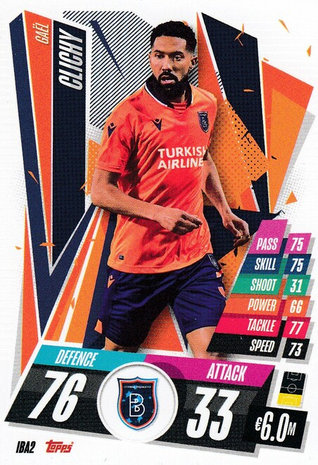 #IBA2 Gael Clichy (İstanbul Başakşehir) Match Attax Champions League 2020/21