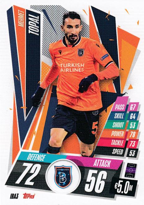 #IBA3 Mehmet Topal (İstanbul Başakşehir) Match Attax Champions League 2020/21