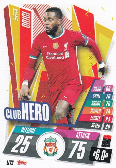 #LIV2 Divock Origi (Liverpool FC) Match Attax Champions League 2020/21 CLUB HERO