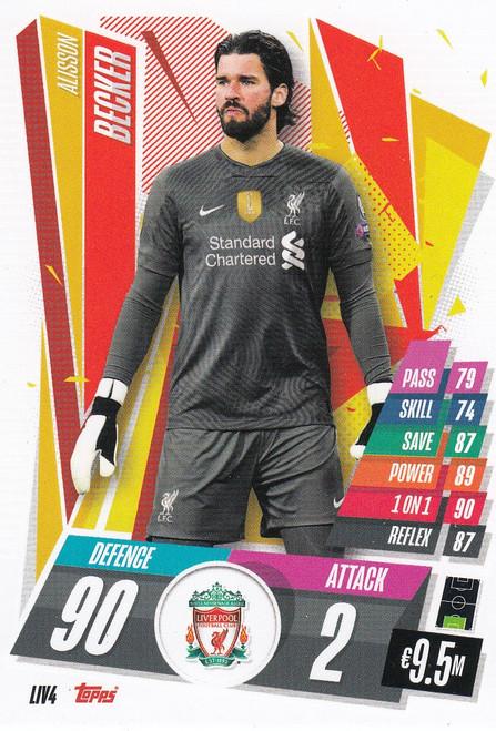 #LIV4 Alisson Becker (Liverpool FC) Match Attax Champions League 2020/21