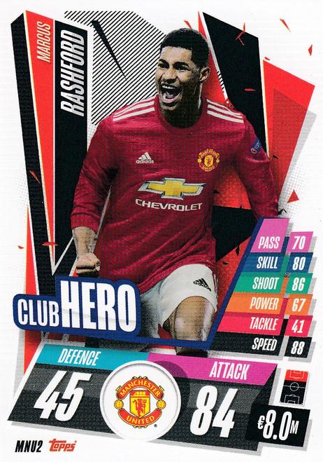 #MNU2 Marcus Rashford (Manchester United) Match Attax Champions League 2020/21 CLUB HERO