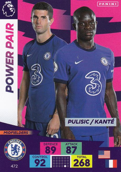#472 Pulisic/ Kante (Chelsea) Adrenalyn XL Premier League PLUS 2020/21 POWER PAIRS