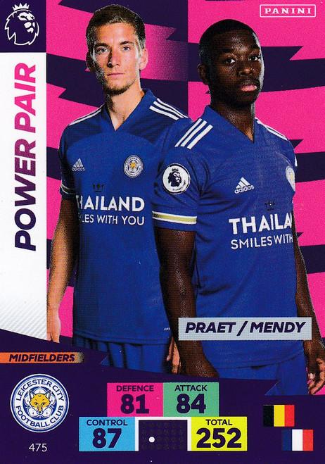 #475 Praet/ Mendy (Leicester City) Adrenalyn XL Premier League PLUS 2020/21 POWER PAIRS