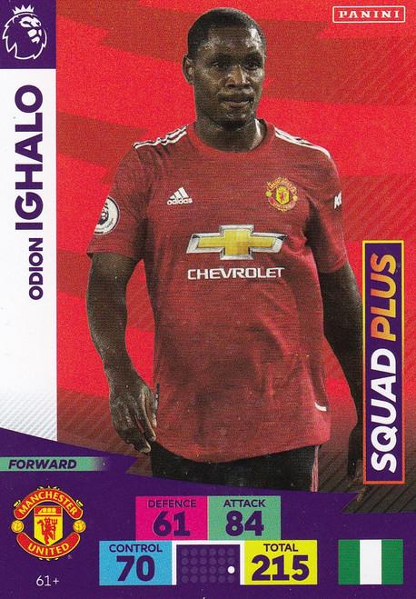 #61+ Odion Ighalo (Manchester United) Adrenalyn XL Premier League PLUS 2020/21 SQUAD PLUS