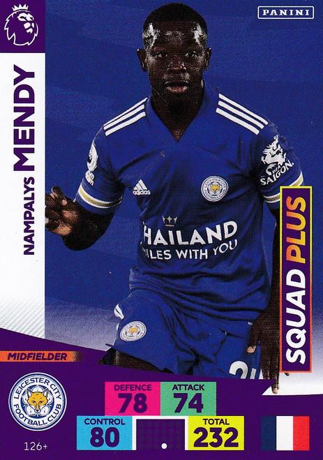 #126+ Nampalys Mendy (Leicester City) Adrenalyn XL Premier League PLUS 2020/21 SQUAD PLUS