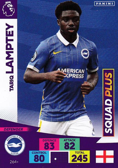 #264+ Tariq Lamptey (Brighton & HA) Adrenalyn XL Premier League PLUS 2020/21 SQUAD PLUS