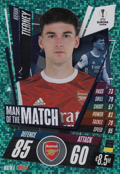 #MOTM5 Kieran Tierney (Arsenal) Match Attax EXTRA 2020/21 MAN OF THE MATCH