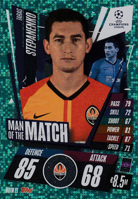 #MOTM21 Taras Stepanenko (FC Shakhtar Donetsk) Match Attax EXTRA 2020/21 MAN OF THE MATCH