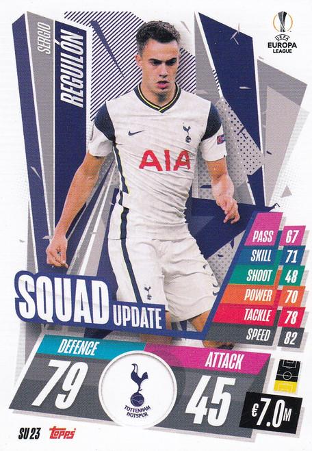 #SU23 Sérgio Reguilón (Tottenham Hotspur) Match Attax EXTRA 2020/21 SQUAD UPDATE