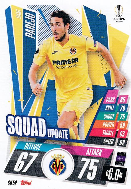 #SU52 Dani Parejo (Villarreal CF) Match Attax EXTRA 2020/21 SQUAD UPDATE