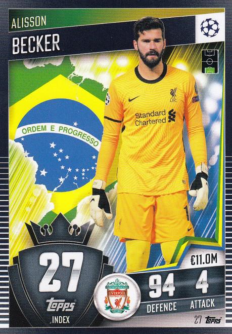#27 Alisson Becker (Liverpool) Match Attax 101 2020/21