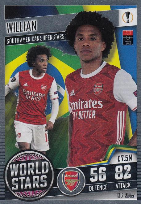 #136 Willian (Arsenal) Match Attax 101 2020/21 WORLD STAR