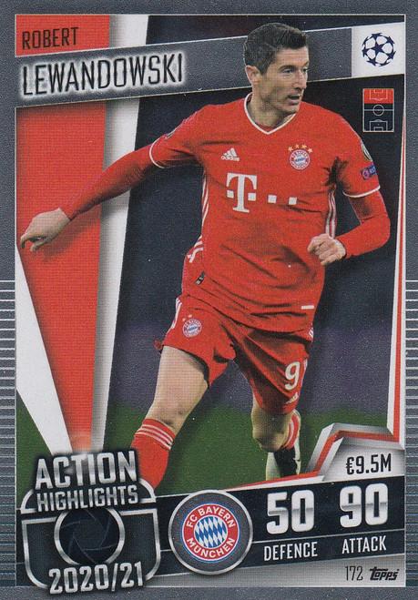 #172 Robert Lewandowski (FC Bayern München) Match Attax 101 2020/21 ACTION HIGHLIGHT