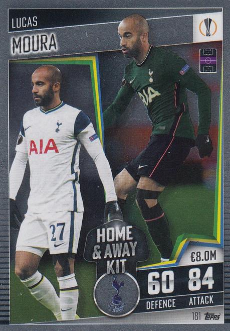 #181 Lucas Moura (Tottenham Hotspur) Match Attax 101 2020/21 HOME & AWAY KIT