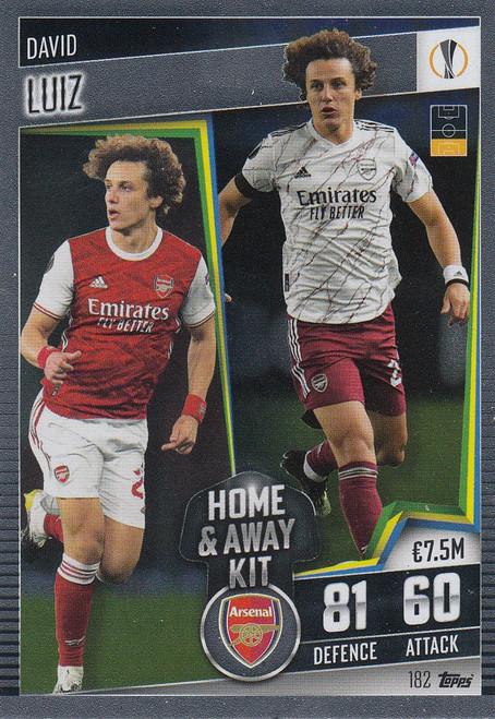 #182 David Luiz (Arsenal) Match Attax 101 2020/21 HOME & AWAY KIT