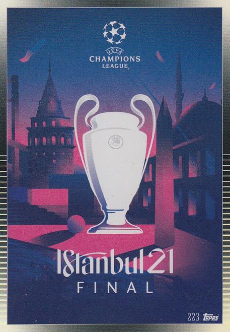 #223 Istanbul 21 Final Match Attax 101 2020/21 UEFA FINALS