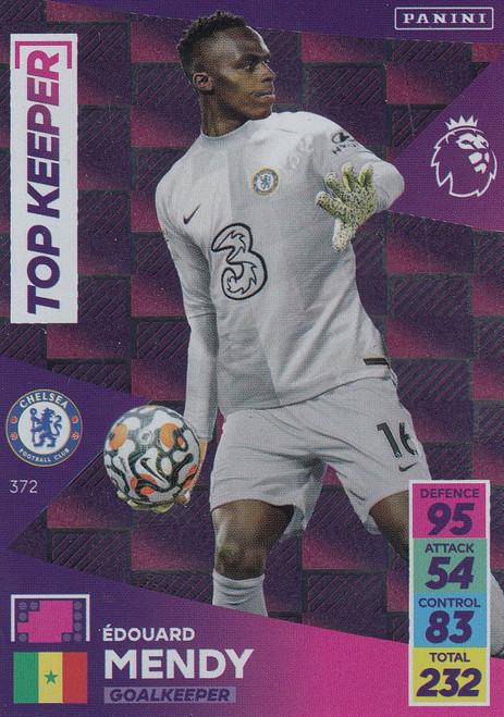 #372 Edouard Mendy (Chelsea) Adrenalyn XL Premier League 2021/22 TOP KEEPER