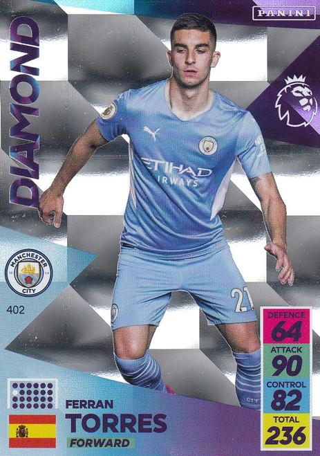 #402 Ferran Torres (Manchester City) Adrenalyn XL Premier League 2021/22 DIAMOND