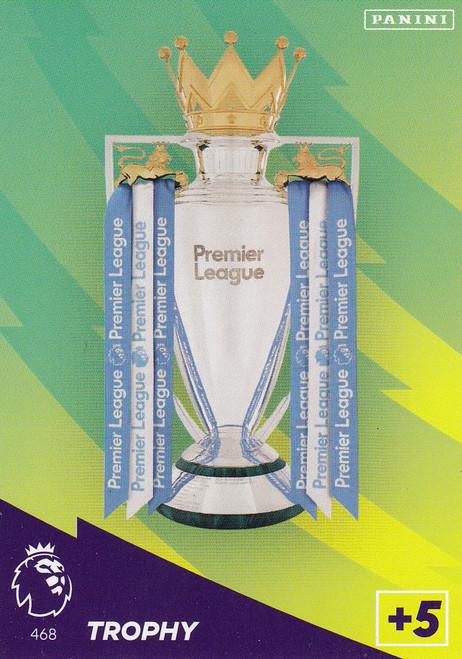 #468 Trophy Card Adrenalyn XL Premier League 2021/22