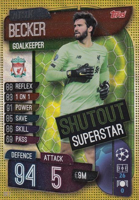 #SO2 Alisson Becker (Liverpool FC) Match Attax EXTRA 2019/20 SHUTOUT SUPERSTAR