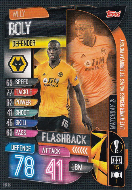 #FB18 Willy Boly (Wolverhampton Wanderers) Match Attax EXTRA 2019/20 FLASHBACK