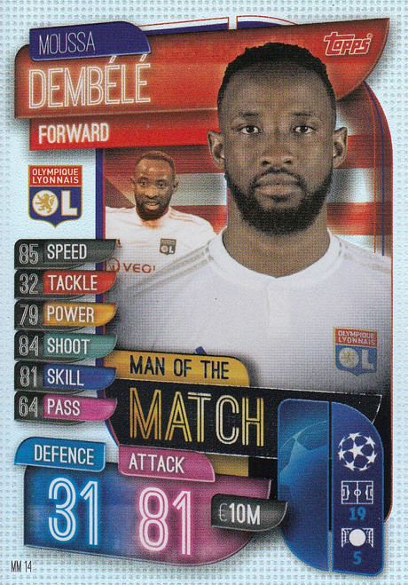 #MM14 Moussa Dembele (Olympique Lyonnais) Match Attax EXTRA 2019/20 MAN OF THE MATCH