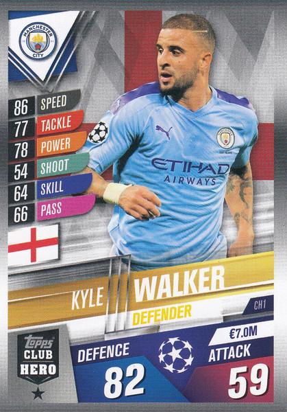 #CH1 Kyle Walker (Manchester City) Match Attax 101 2019/20 CLUB HEROES