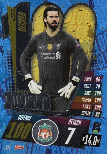 #CL1 Alisson Becker (Liverpool) Match Attax Champions League 2020/21 100 CLUB