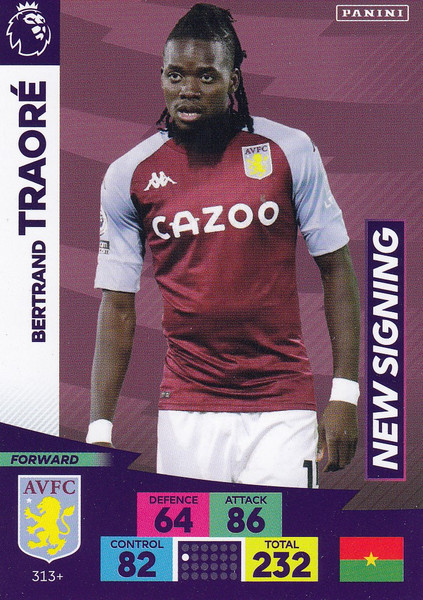 #313+ Bertrand Traore (Aston Villa) Adrenalyn XL Premier League PLUS 2020/21 NEW SIGNINGS