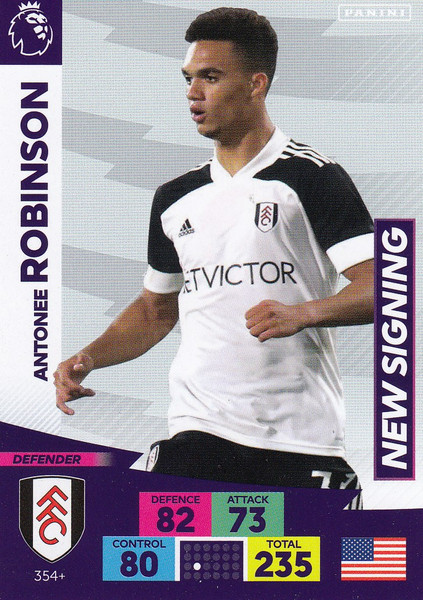 #354+ Antonee Robinson (Fulham) Adrenalyn XL Premier League PLUS 2020/21 NEW SIGNINGS