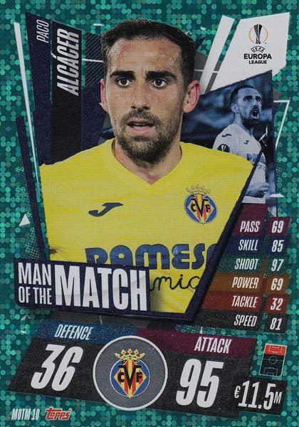 #MOTM10 Paco Alcácer (Villarreal CF) Match Attax EXTRA 2020/21 MAN OF THE MATCH