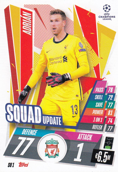 #SU1  Adrián (Liverpool) Match Attax EXTRA 2020/21 SQUAD UPDATE