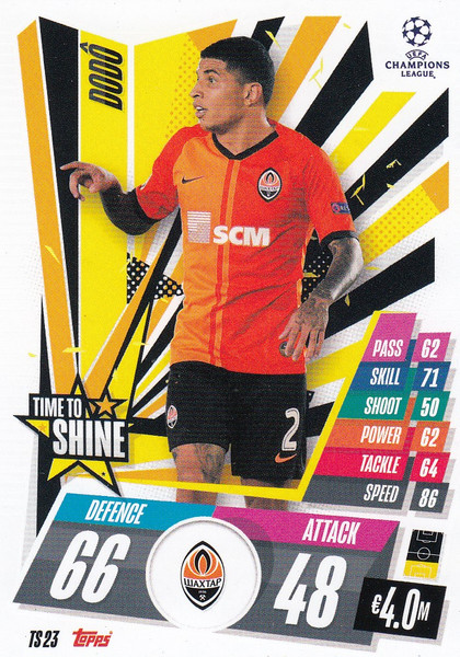 #TS23 Dodo (FC Shakhtar Donetsk) Match Attax EXTRA 2020/21 TIME TO SHINE