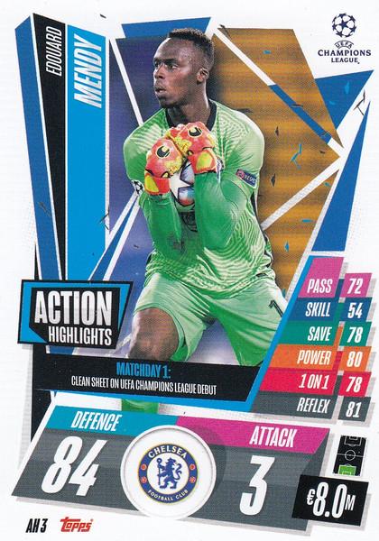 #AH3 Edouard Mendy (Chelsea) Match Attax EXTRA 2020/21 ACTION HIGHLIGHTS
